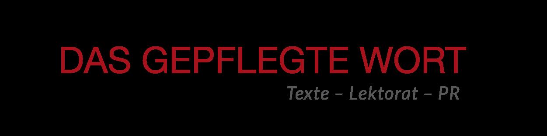Das gepflegte Wort Texte – Lektorat – PR, Köln